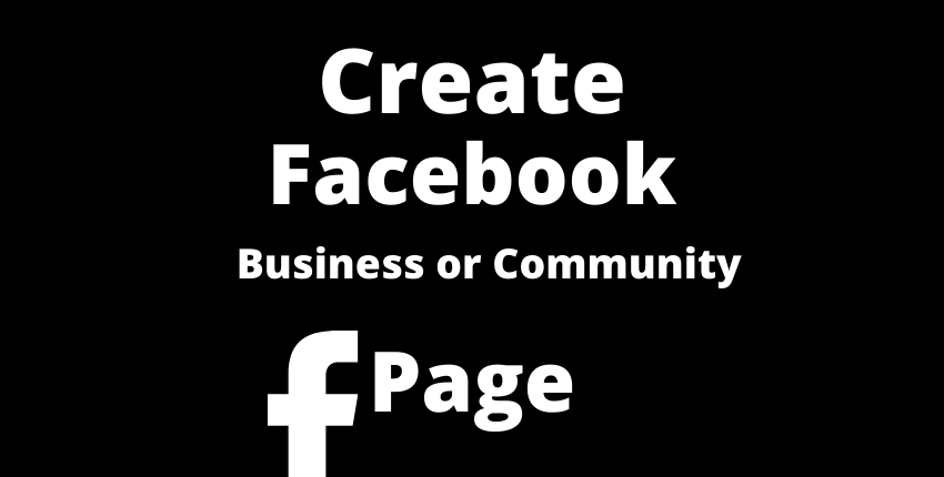 Create Facebook Page Business & Community