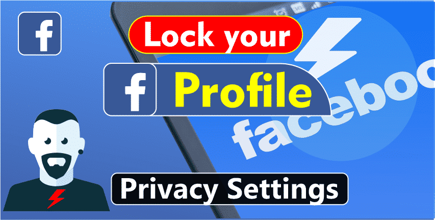 Lock Facebook Profile Privacy settings