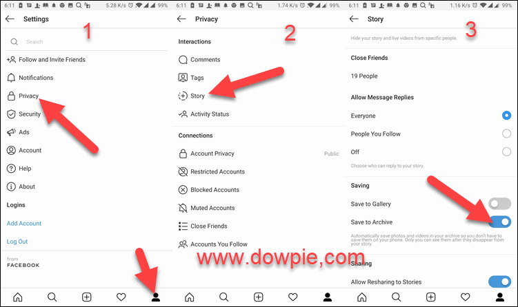 Go to Profile Settings, Privacy, Story and Tap to Save Archive