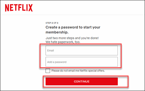 Enter you Email and Add a Password and Continue