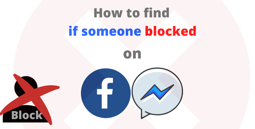 Find If Someone Blocked You on Facebook Messenger Web & App