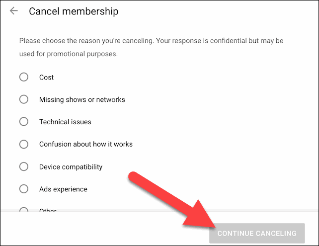 Choose The Reason and Continue Canceling