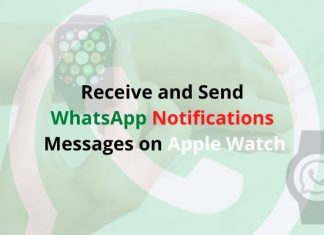 Receive and Send WhatsApp Notifications & Messages Apple Watch