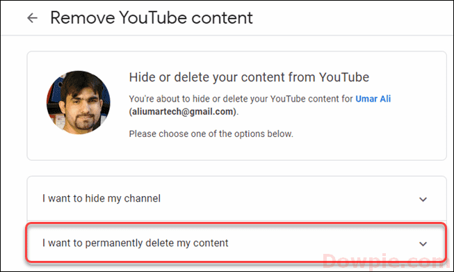 Click on Permanently Delete My Content option