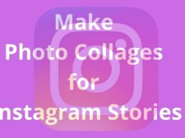 Make Photo Collages for Instagram Stories